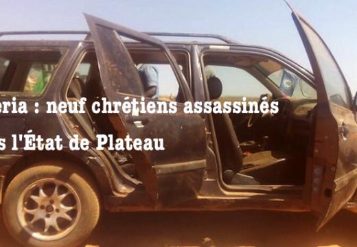 Nigéria : encore neuf chrétiens assassinés