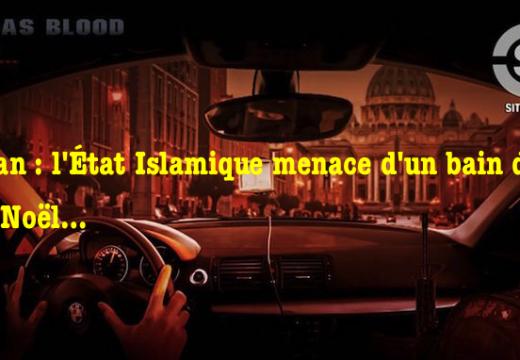 Pour Noël, l'État Islamique menace le Vatican d'un bain de sang