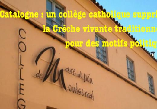 Espagne : un collège catholique catalan annule sa Crèche vivante traditionnelle