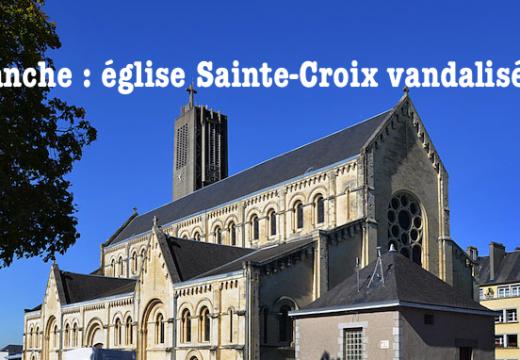 Manche : l'église Sainte Croix de nouveau vandalisée