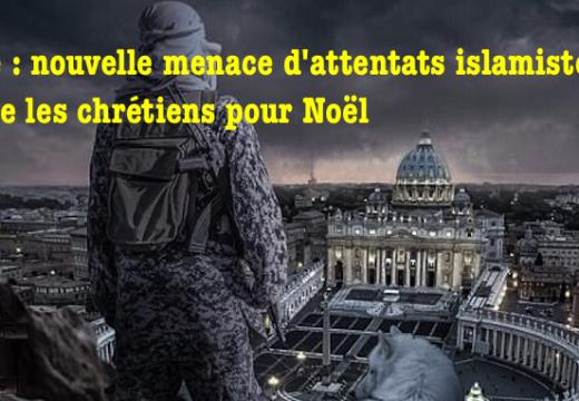 Rome : nouvelle menace d'attentats islamistes contre les chrétiens