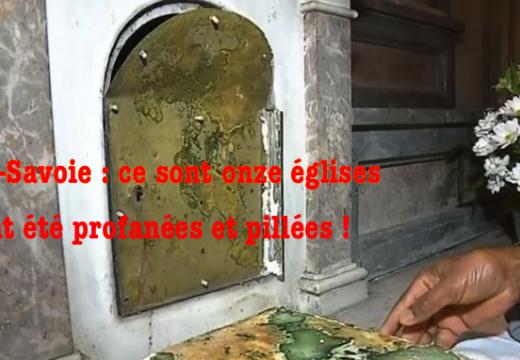Haute-Savoie : ce sont onze lieux de culte qui ont été profanés et pillés !