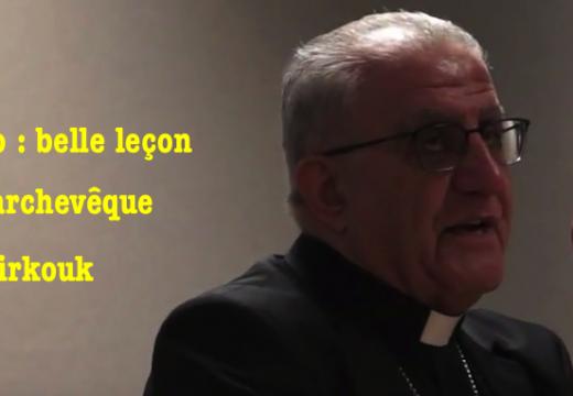 Vidéo : une belle leçon de l'archevêque de Kirkouk