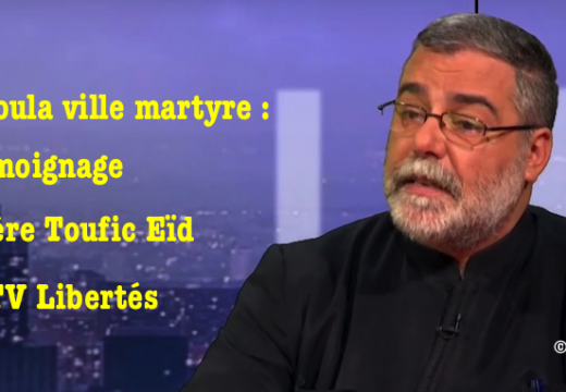 Vidéo : le curé de Maaloula sur TV Libertés