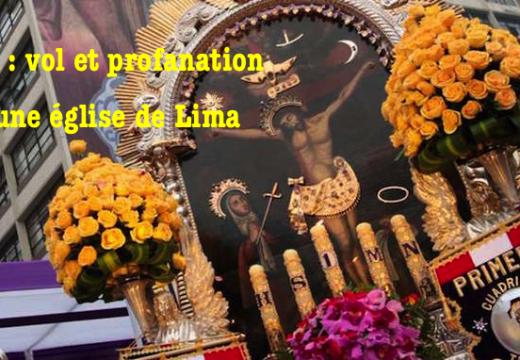 Pérou : vol et profanation dans une église de Lima