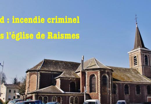 Nord : incendie criminel dans l'église de Raismes