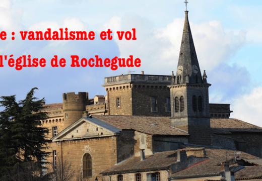 Drôme : vandalisme et vols dans l'église paroissiale de Rochegude