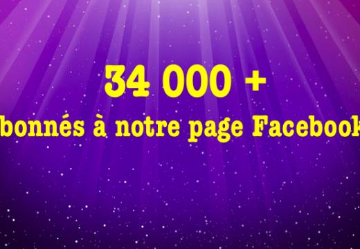 Facebook : plus de 34 000 abonnés à notre page !