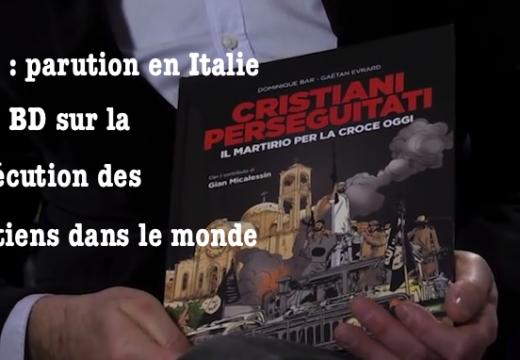 Vidéo : BD sur les chrétiens persécutés éditée en Italie
