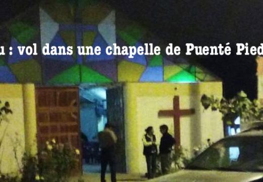 Pérou : vol dans une chapelle de Puenté Piedra