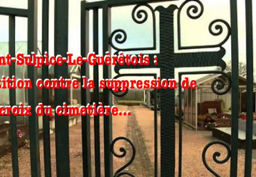Saint-Sulpice-le-Guérétois : pétition contre la suppression de la croix du cimetière