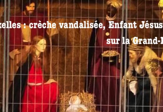 Bruxelles : l'Enfant Jésus de la crèche de la Grand-Place volé…