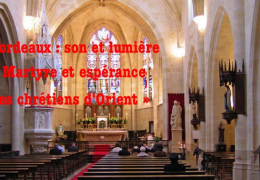 Bordeaux : son et lumière sur les chrétiens d'Orient