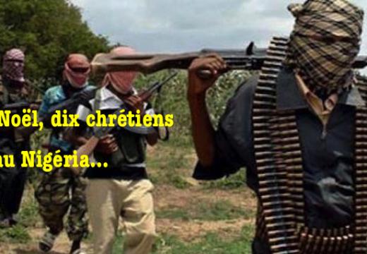 Nigéria : dix chrétiens tués dans l'État de Kaduna