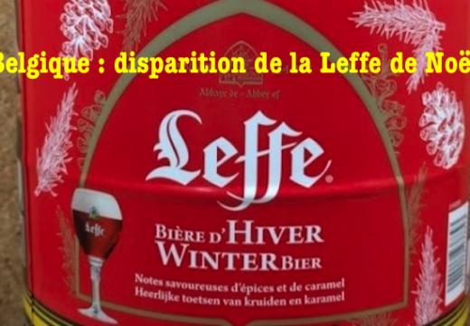 Belgique : adieu à la « Leffe de Noël »…