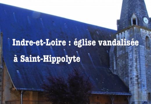 Indre-et-Loire : l'église de Saint Hippolyte vandalisée
