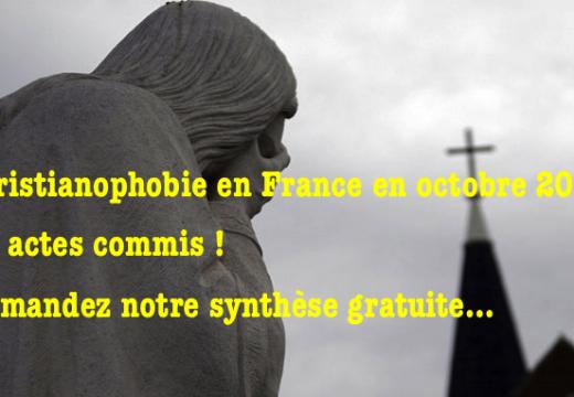 Christianophobie en France : notre synthèse pour octobre 2017