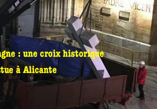 Espagne : démontage d'une croix historique à Alicante