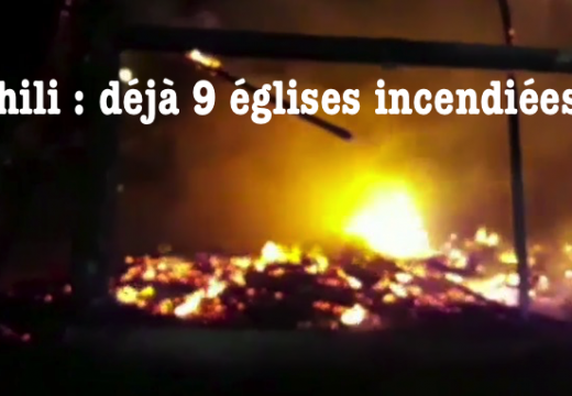 Chili : 9 églises incendiées depuis vendredi dernier…