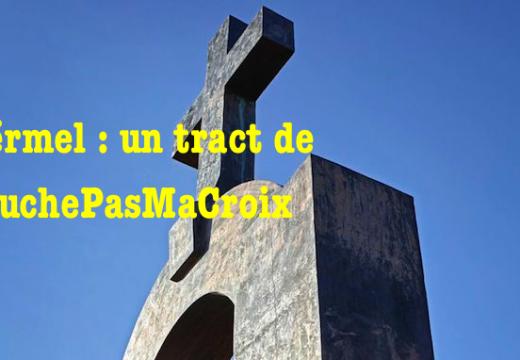 Ploërmel : #TouchePasMaCroix lance un appel pour le respect du patrimoine