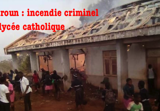 Cameroun : incendie d'un lycée catholique dans le nord-ouest