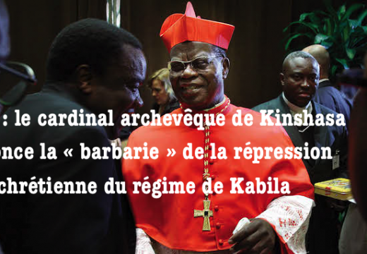 RDC : le cardinal Monsengwo dénonce la répression « barbare »