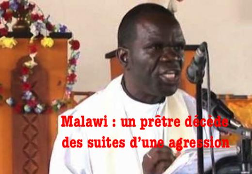 Malawi : un prêtre meurt des suites d'une agression