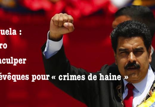 Venezuela : Maduro accuse deux évêques de « crime de haine »