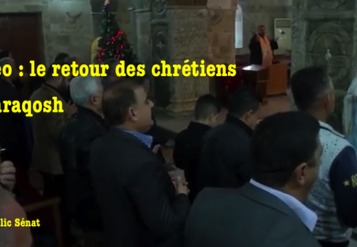 Vidéo : retour des chrétiens à Qaraqosh