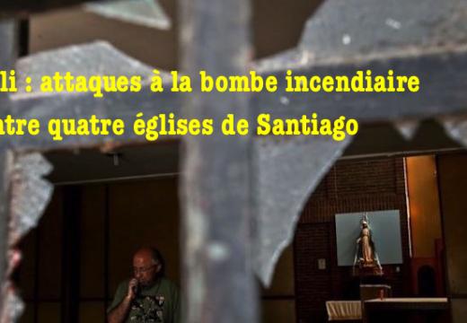 Chili : des bombes contre trois églises catholiques de Santiago