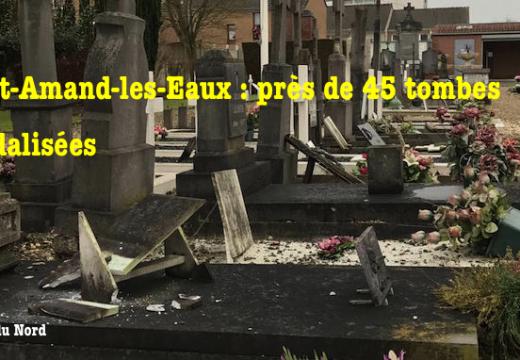 Saint-Amand-les-Eaux : plus de quarante tombes vandalisées