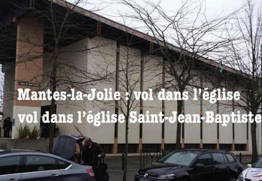 Mantes-la-Jolie : vol dans l'église Saint-Jean-Baptiste