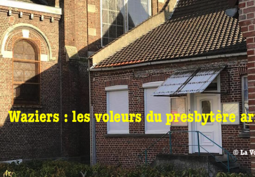 Waziers : les voleurs du presbytère arrêtés
