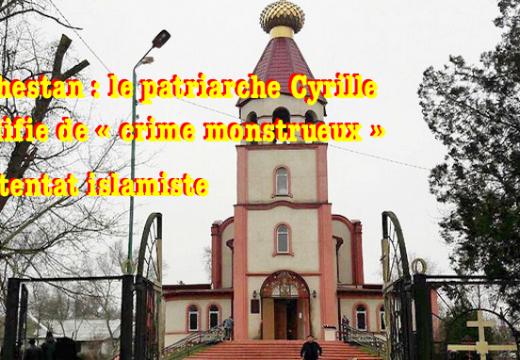 Daghestan : un « crime monstrueux » pour le patriarche Cyrille
