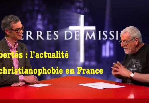 TV Libertés : la christianophobie abordée dans « Terre de Missions »