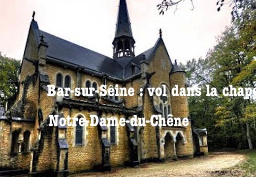 Aube : vol dans une chapelle de Bar-sur-Seine