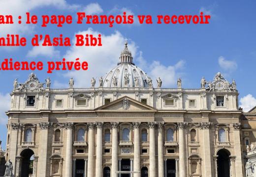 Le pape François va recevoir la famille d'Asia Bibi
