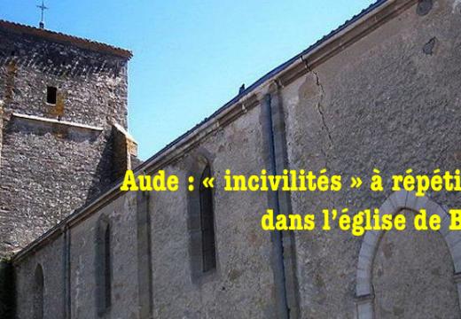 Aude : « incivilités » à répétition dans l'église de Bram