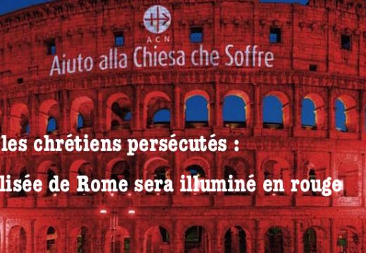 Pour les chrétiens persécutés dans le monde, le Colisée de Rome sera illuminé en rouge