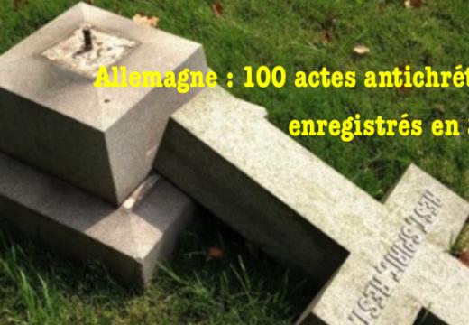 Allemagne : 100 actes antichrétiens en 2017