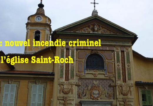 Nice : encore un incendie criminel dans l'église Saint-Roch