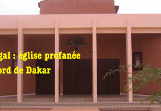 Sénégal : église catholique profanée dans la banlieue de Dakar