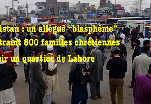"""""""Blasphème"""" au Pakistan : 800 familles chrétiennes fuient…"""