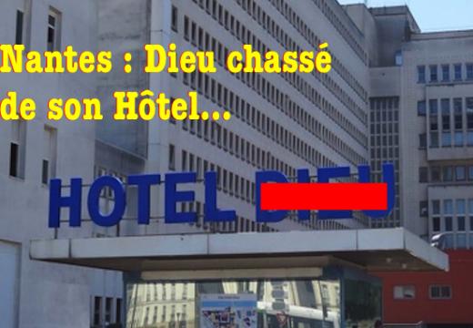 À Nantes, Dieu chassé de son hôpital !