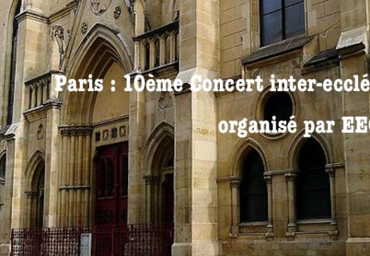 Paris : 10ème Concert inter-ecclésial d'EEChO