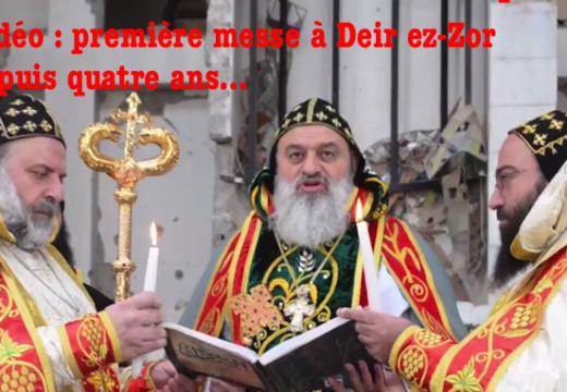 Vidéo : le patriarche Ignace Aphrem à Deir ez-Zor