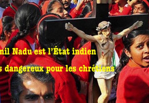 Tamil Nadu : l'État indien le plus dangereux pour les chrétiens