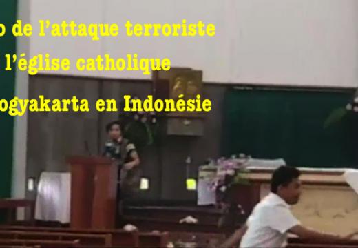 Vidéo de l'attaque terroriste contre l'église de Yogyakarta