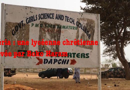 Nigéria : lycéenne chrétienne enlevée par Boko Haram
