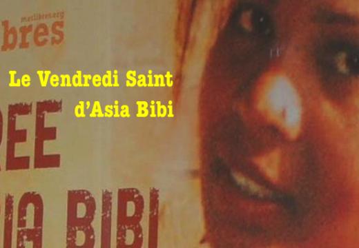 Asia Bibi : «Je pardonne aussi à ceux qui m'ont fait du mal »